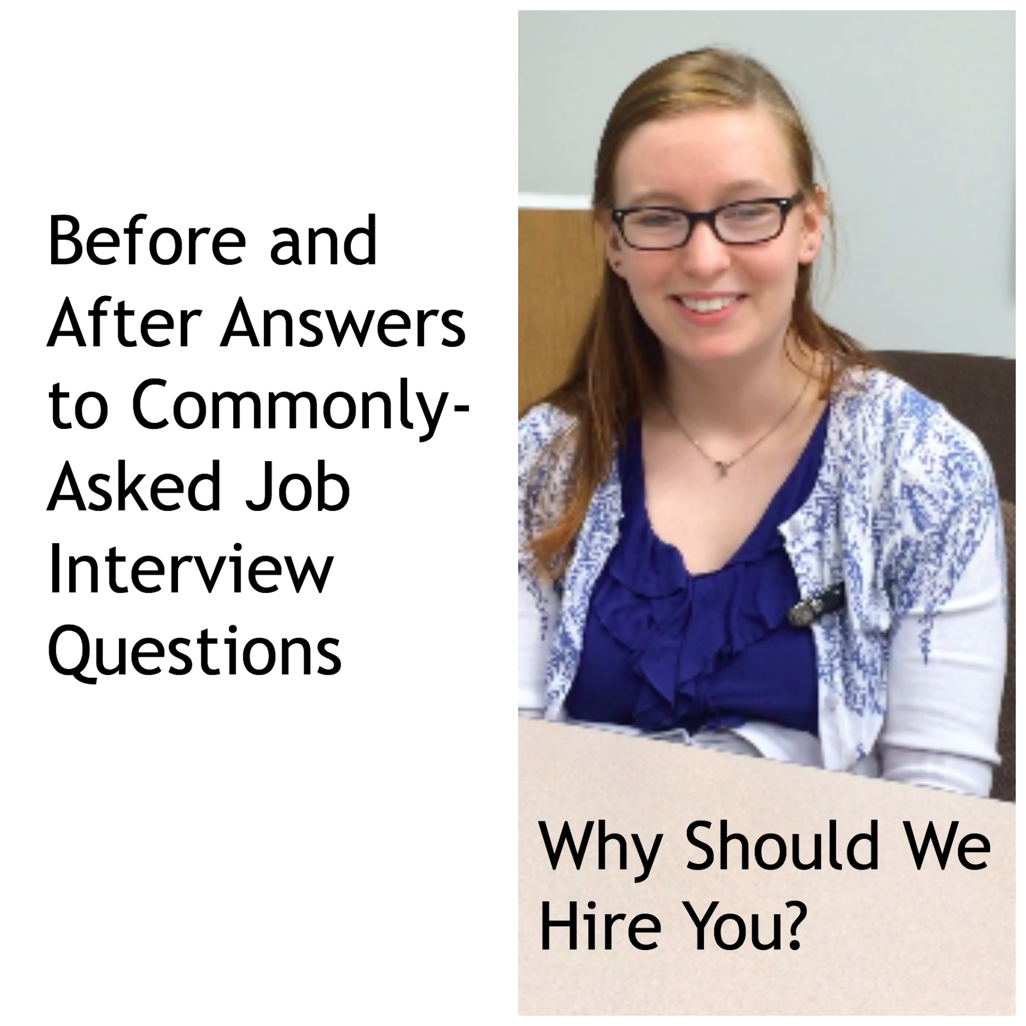 WhyHireYouCollage This Week, The Interview Question Was, U201cWhy Should We Hire  You?  Why Should I Hire You